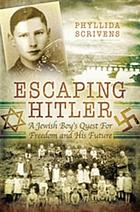 Escaping Hitler : a Jewish boy's quest for freedom and his future
