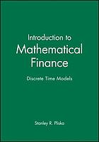 Introduction to mathematical finance : discrete time models