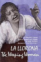 Joe Hayes tells the story of La Llorona = The weeping woman