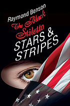 The Black stiletto : stars & stripes : the third diary-- 1960 : a novel