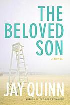The beloved son : a novel
