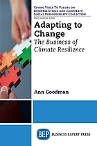 Adapting to change : the business of climate resilience