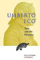 Kant and the platypus : essays