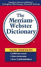 The Merriam-Webster dictionary.