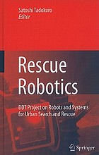 Rescue robotics : DDT project on robots and systems for urban search and rescue