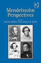 Mendelssohn perspectives