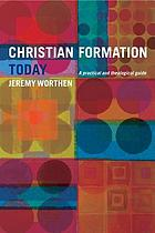 Responding to God's call : Christian formation today