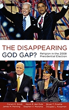 The disappearing God gap? : religion in the 2008 presidential election