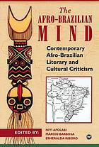 The Afro-Brazilian mind : contemporary Afro-Brazilian literary and cultural criticism