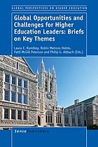 Global opportunities and challenges for higher education leaders : briefs on key themes
