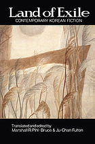 Land of exile : contemporary Korean fiction