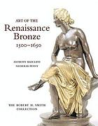 Art of the Renaissance bronze, 1500-1650