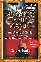 Muggles and magic : an unofficial guide to J.K. Rowling and the Harry Potter phenomenon