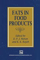 Fats in Food Products