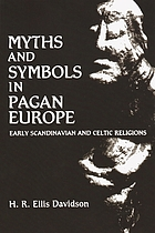 Myths and symbols in pagan Europe : early Scandinavian and Celtic religions