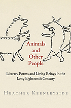 Animals and other people : literary forms and living beings in the long eighteenth century