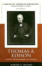 Thomas A. Edison and the modernization of America