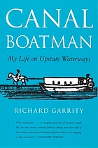 Canal boatman : my life on upstate waterways
