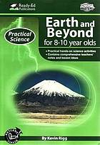 Earth and beyond for 8-10 year olds
