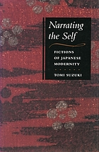 Narrating the self : fictions of Japanese modernity