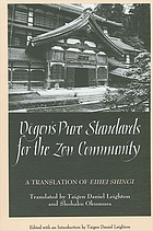 Dogen's pure standards for the Zen community : a translation of the Eihei shingi