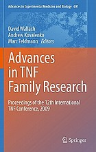 Advances in TNF family research : proceedings of the 12th International TNF Conference, 2009