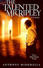 The talented Mr. Ripley : a screenplay