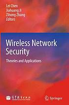 Wireless network security : theories and applications
