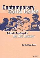 Contemporary social issues : authentic readings for the ESL learner