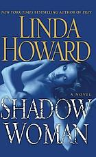 Shadow woman : a novel