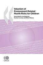 Valuation of environment-related health risks for children