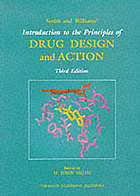 Smith and Williams' introduction to the principles of drug design and action
