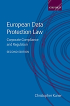 European data protection law : corporate compliance and regulation