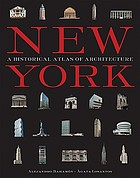 New York : a historical atlas of architecture