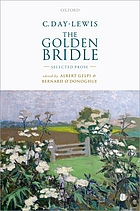 C. Day-Lewis - The golden bridle : selected prose