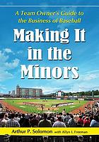 Making it in the minors : a team owner's lessons in the business of baseball