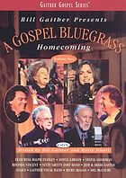 A gospel bluegrass homecoming, volume two