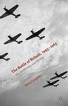 The Battle of Britain, 1945-1965 : the Air Ministry and the Few
