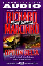 Rogue warrior, Option Delta