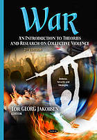 War : an introduction to theories and research on collective violence