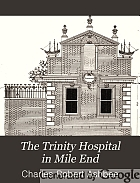 The Trinity Hospital in Mile End: an object lesson in national history,