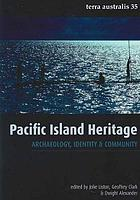 Pacific island heritage : archaeology, identity and community