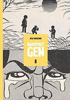 Barefoot Gen. Volume 8, Merchants of death