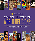 Concise history of world religions : an illustrated time line