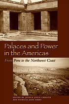 Palaces and power in the Americas : from Peru to the northwest coast