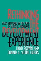Rethinking the development experience : essays provoked by the work of Albert O. Hirschman