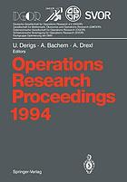 Operations Research Proceedings 1994 : Selected Papers of the International Conference on Operations Research, Berlin, August 30 - September 2, 1994