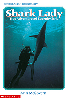 Shark lady : true adventures of Eugenie Clark