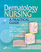 Dermatology nursing : a practical guide