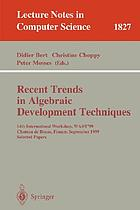 Recent trends in algebraic development techniques : 14th international workshop, Château de Bonas, France, September 15 - 18, 1999 ; selected papers